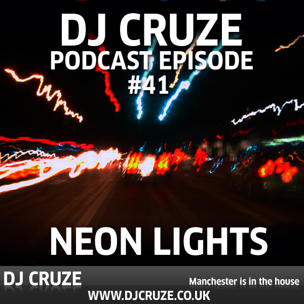 Episode #41 - Neon Lights