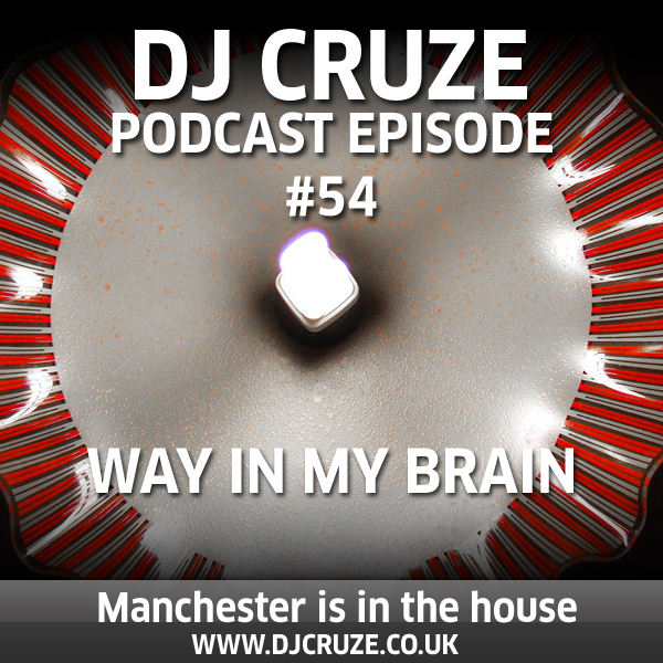 Episode #54 - Way In My Brain